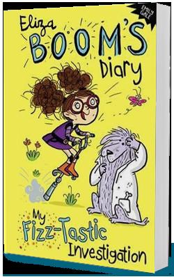 The Eliza Boom Diaries – Book 2: My Fizztastic Investigation