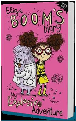 The Eliza Boom Diaries – Book 1: My Explosive Adventure
